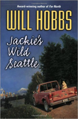 Jackie'ss Wild Seattle, Will Hobbs