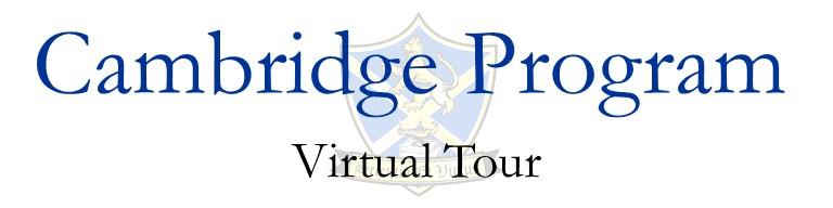 Cambridge Program Virtual Tour