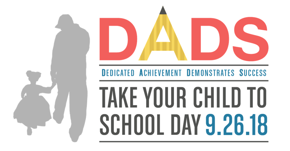 'Dads Take Your Child to School Day' Set for Sept. 26