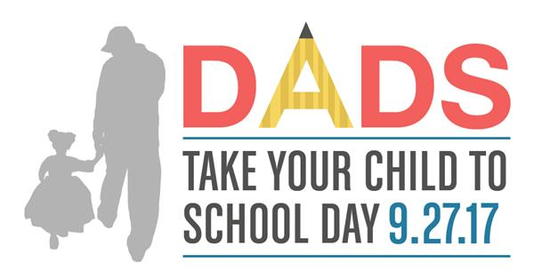 """Dads Take Your Child to School Day"" Set for Wednesday"