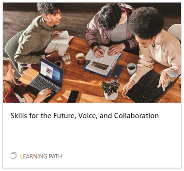 Skills for the Future, Voice, and Collaboration