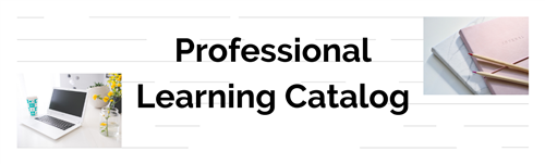 Professional Learning Catalog Banner