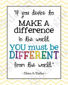 You must be different to make a difference!