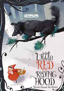 Little Red Riding Hood Stories Around the World