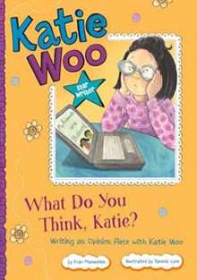 Katie Woo: What Do You Think, Katie?