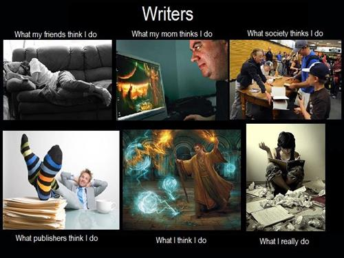 Writers are so misunderstood