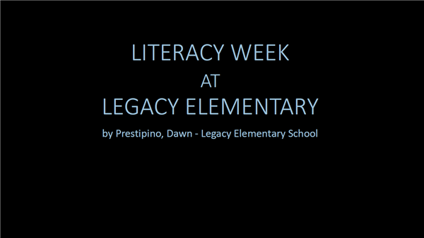 Literacy Week at Legacy Elementary