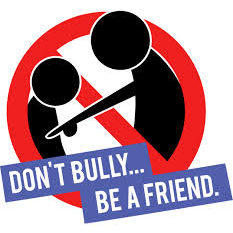 Don't Bully...Be a Friend!