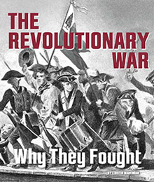The Revolutionary War - Why They Fought