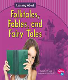 Folktales, Fables, and Fairy Tales