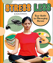 Stress Less, Your Guide to Managing Stress