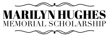 Marilyn Hughes Memorial Scholarship
